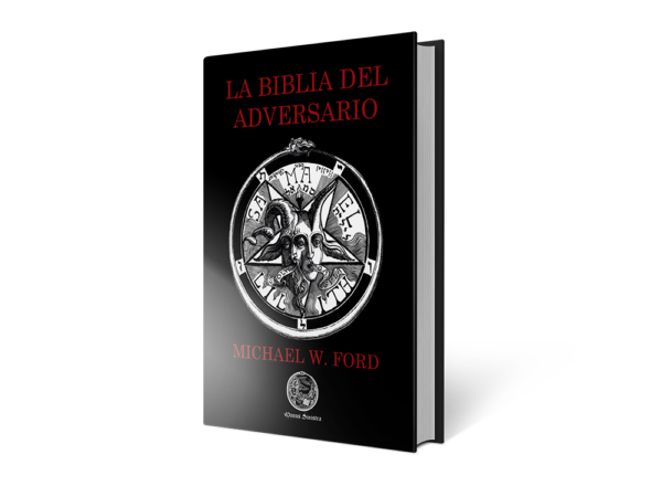 La Biblia del Adversario - Michael W. Ford